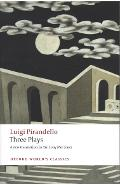 Three Plays - Luigi Pirandello