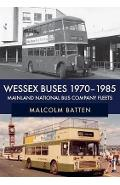 Wessex Buses 1970-1985: Mainland National Bus Company Fleets - Malcolm Batten