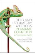 Field and Laboratory Methods in Animal Cognition