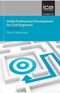 Initial Professional Development for Civil Engineers