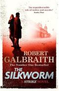 The Silkworm: Cormoran Strike Book 2 - Robert Galbraith
