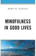 Mindfulness in Good Lives - Mike Martin