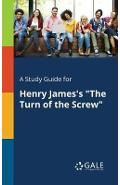 Study Guide for Henry James's the Turn of the Screw