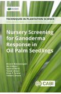 Nursery Screening for <i>Ganoderma</i> Response in Oil Palm