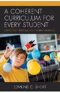 Coherent Curriculum for Every Student - Edmund Short