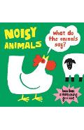 Noisy Animals: What Do the Animals Say?:What Do the Animals