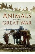 Animals in the Great War - Stephen Wynn