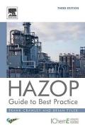 HAZOP: Guide to Best Practice - Frank Crawley