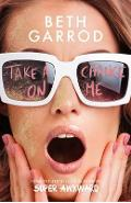 Take a Chance on Me - Beth Garrod