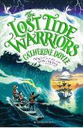 Lost Tide Warriors - Catherine Doyle