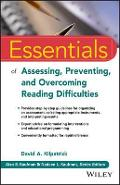 Essentials of Assessing, Preventing, and Overcoming Reading - David A. Kilpatrick