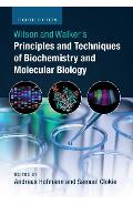 Wilson and Walker's Principles and Techniques of Biochemistr - Andreas Hofmann