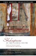 Shakespeare in the Global South - Sandra Young