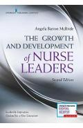 Growth and Development of Nurse Leaders - Angela Barron McBride