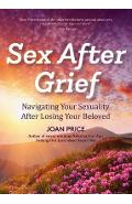 Sex After Grief - Joan Price