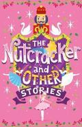 Nutcracker and Other Stories