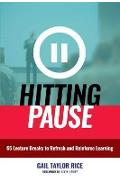 Hitting Pause - Gail Taylor Rice