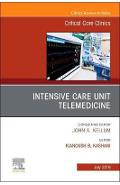 Intensive Care Unit Telemedicine, An Issue of Critical Care - Kianoush Kashani