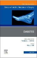 Diabetes, An Issue of Clinics in Podiatric Medicine and Surg - Paul J Kim
