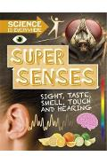 Science is Everywhere: Super Senses - Rob Colson