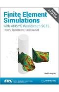 Finite Element Simulations with ANSYS Workbench 2019 - Huei-Huang Lee