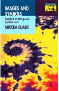 Images and Symbols - Mircea Eliade
