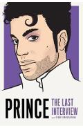 Prince: The Last Interview -  Prince