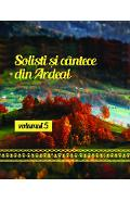 CD Solisti Si Cantece Din Ardeal Volumul 5 (CD Plic)