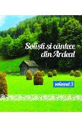 CD Solisti Si Cantece Din Ardeal Volumul 3 (CD Plic)