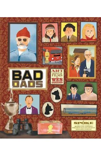 Wes Anderson Collection: Bad Dads