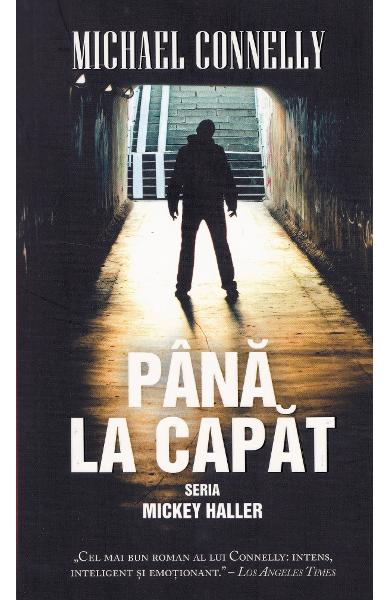Pana la capat - Michael Connelly