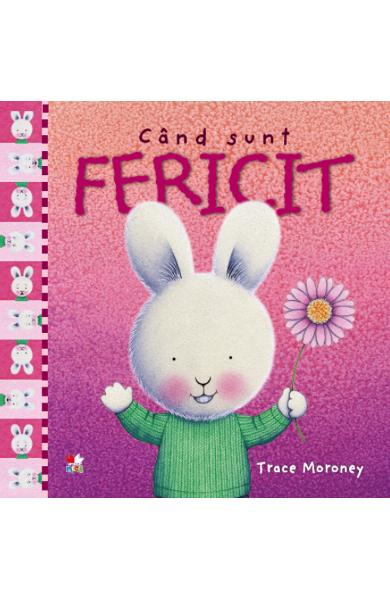 Cand sunt fericit - Trace Moroney