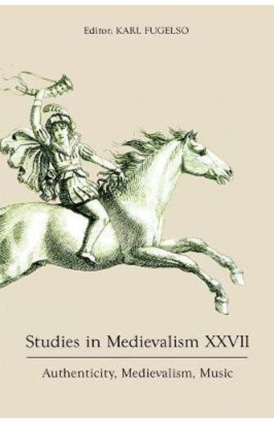 Studies in Medievalism XXVII