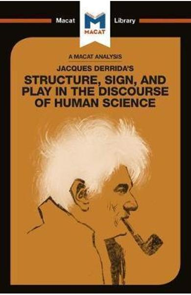 Jacques Derrida's Structure, Sign, and Play in the Discourse