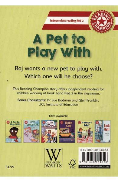 Reading Champion: A Pet to Play With