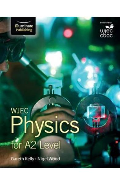 WJEC Physics for A2