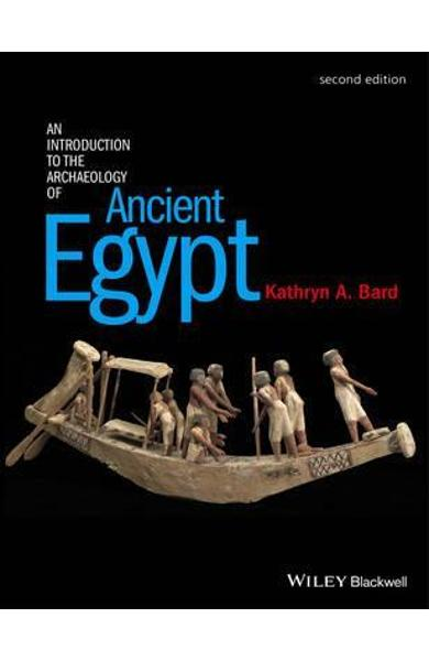 Introduction to the Archaeology of Ancient Egypt