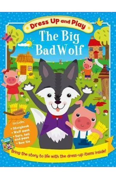 Dress Up and Play: the Big Bad Wolf