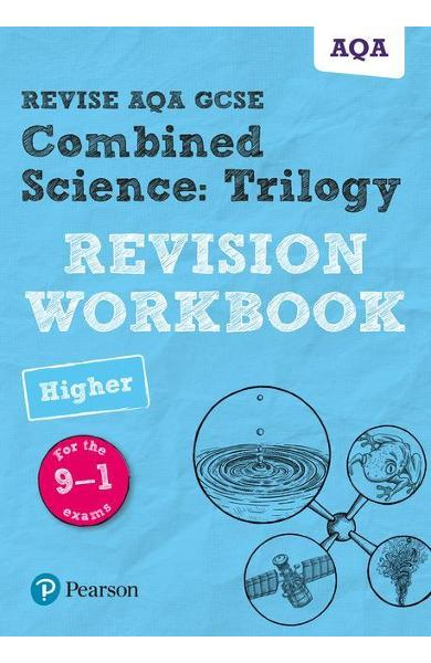 Revise AQA GCSE Combined Science: Trilogy Higher Revision Wo
