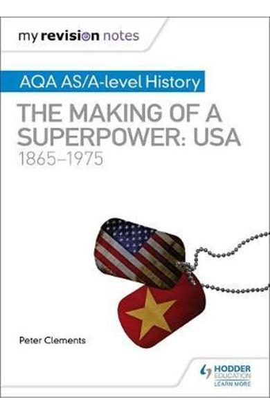 My Revision Notes: AQA AS/A-level History: The making of a S