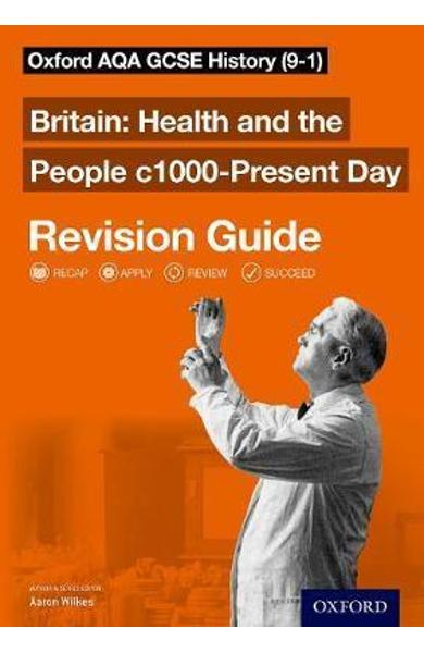 Oxford AQA GCSE History: Britain: Health and the People c100