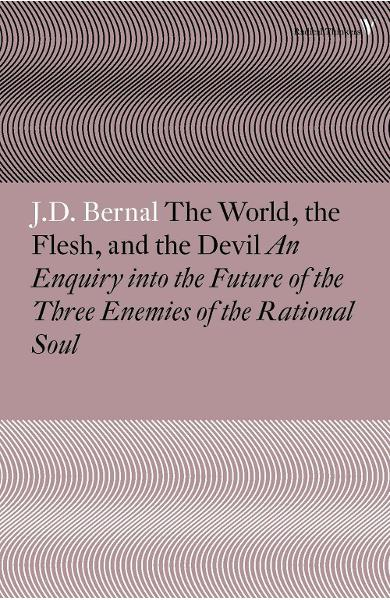 World, the Flesh and the Devil