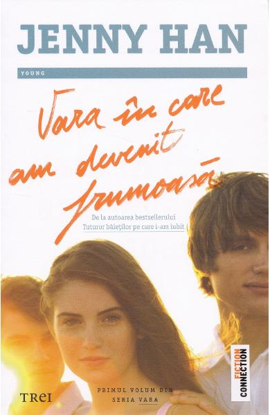 Vara in care am devenit frumoasa. Seria Vara Vol.1 - Jenny Han