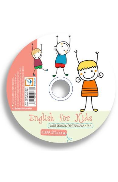 CD English for kids - Clasa 4 - Elena Sticlea