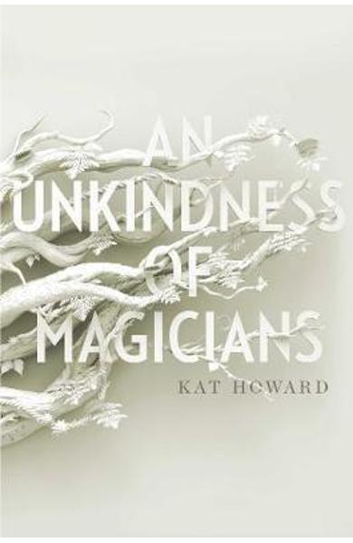 Unkindness of Magicians