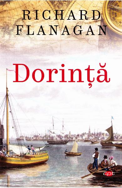 Dorinta - Richard Flanagan