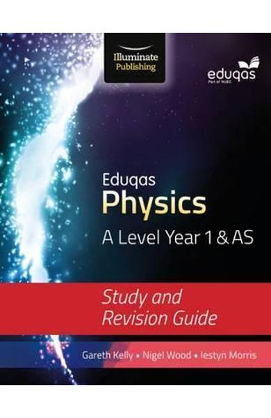 Eduqas Physics for A Level Year 1 & AS