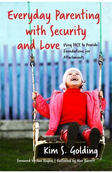 Everyday Parenting with Security and Love