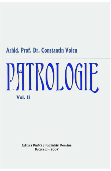 Patrologie vol.2 - Constantin Voicu