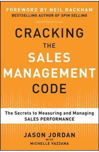 Cracking the Sales Management Code: The Secrets to Measuring